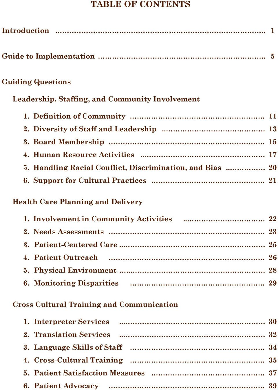 Involvement in Community Activities.. 22 2. Needs Assessments 23 3. Patient-Centered Care.. 25 4. Patient Outreach 26 5. Physical Environment.. 28 6.