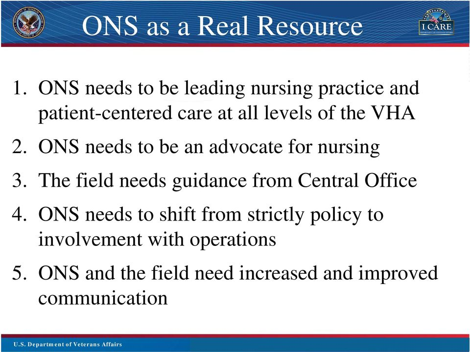ONS needs to be an advocate for nursing 3.