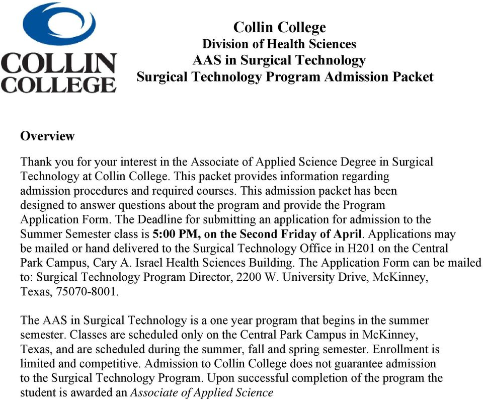This admission packet has been designed to answer questions about the program and provide the Program Application Form.