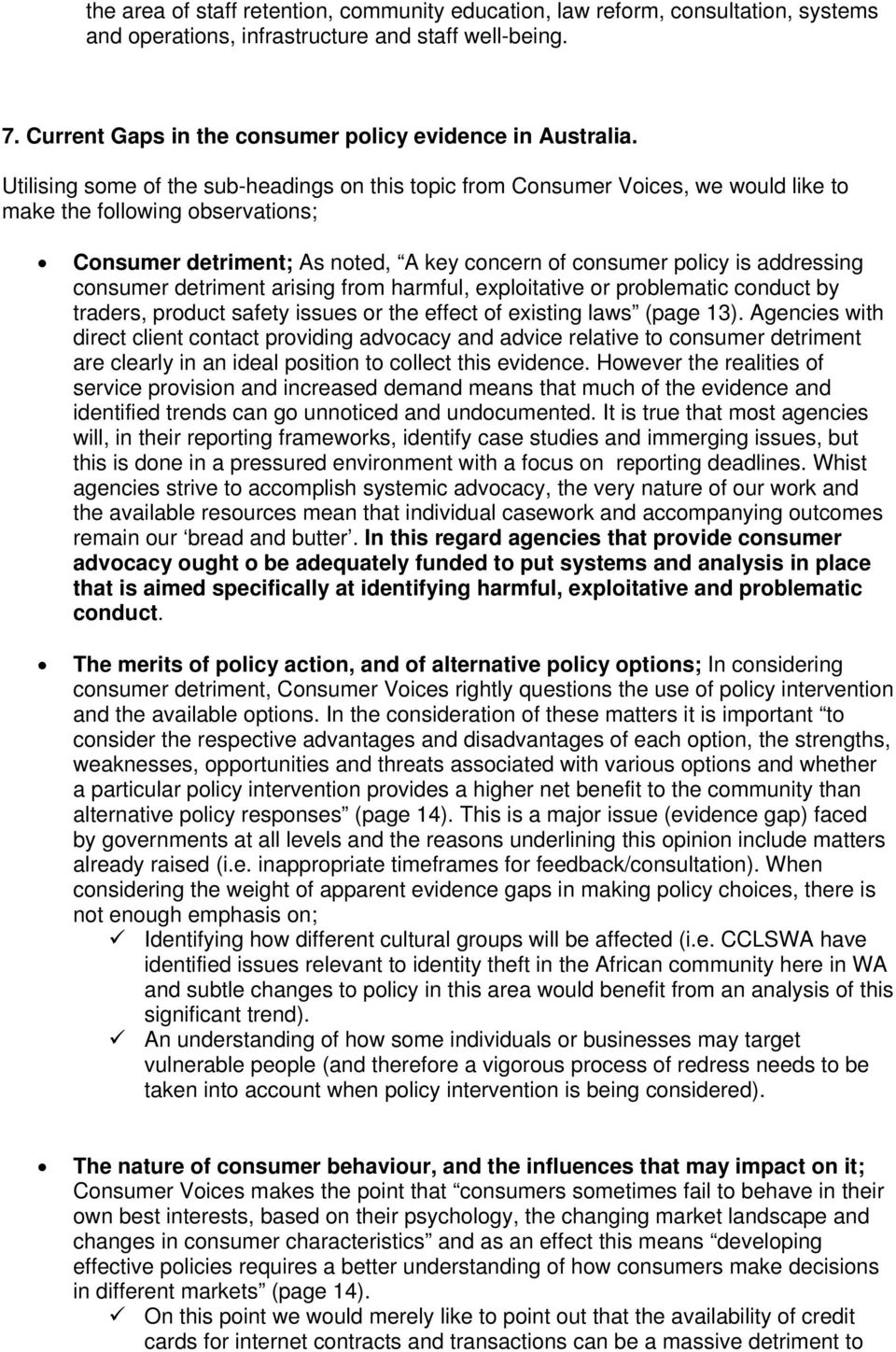 consumer detriment arising from harmful, exploitative or problematic conduct by traders, product safety issues or the effect of existing laws (page 13).