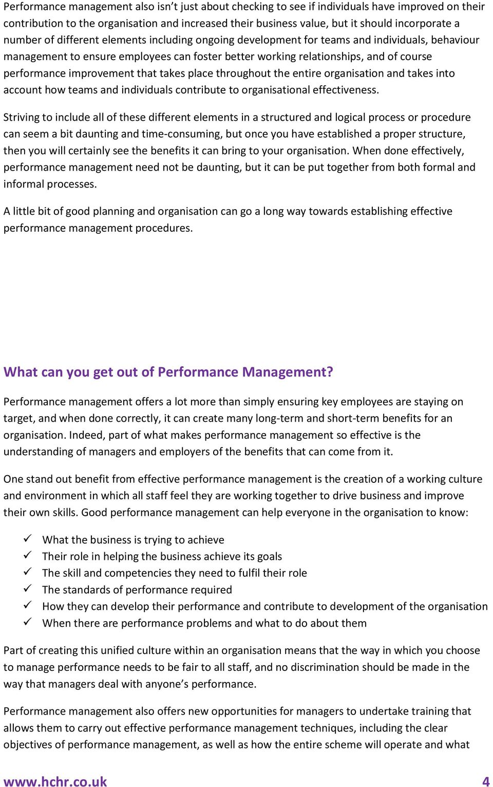 improvement that takes place throughout the entire organisation and takes into account how teams and individuals contribute to organisational effectiveness.