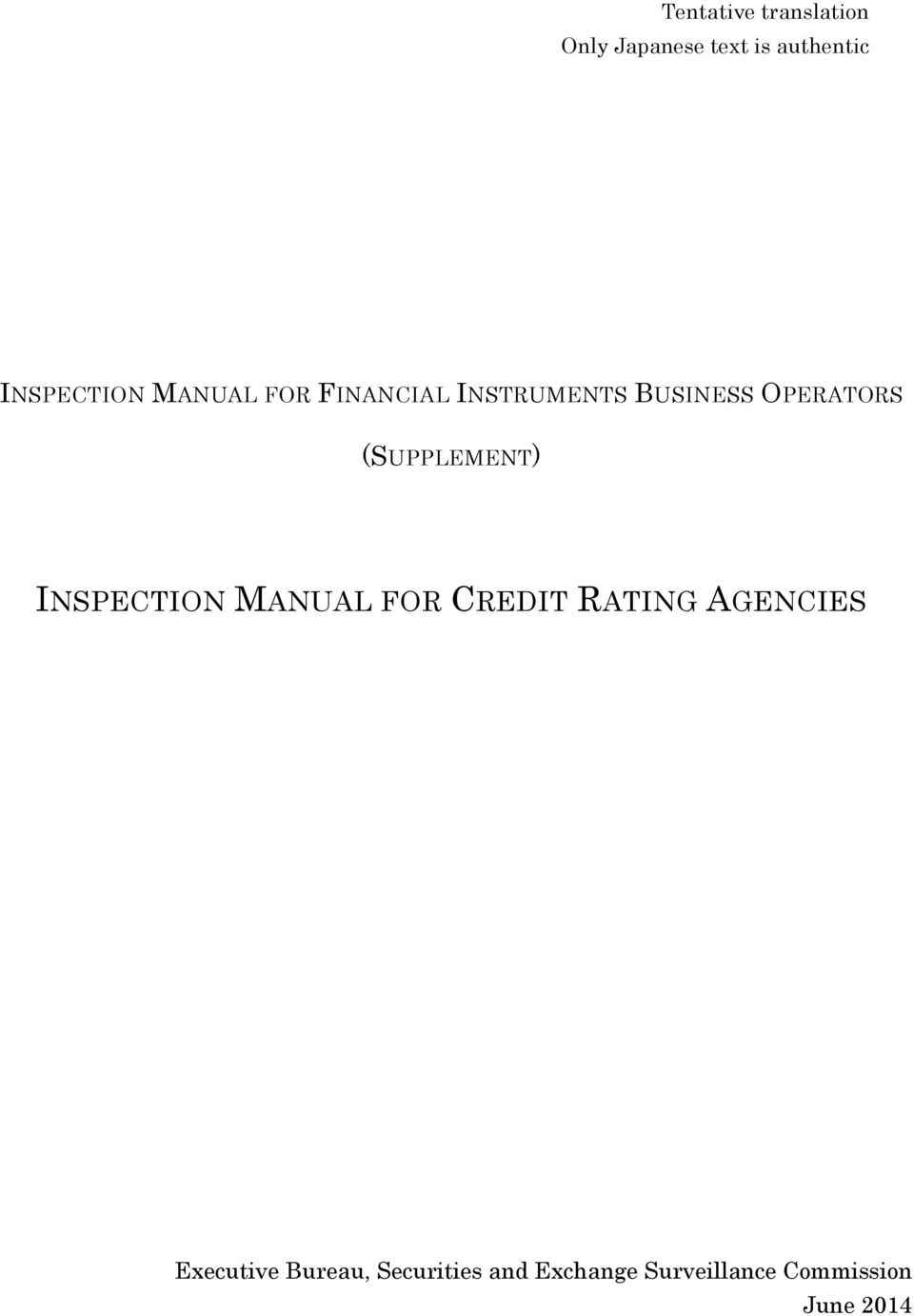 (SUPPLEMENT) INSPECTION MANUAL FOR CREDIT RATING AGENCIES