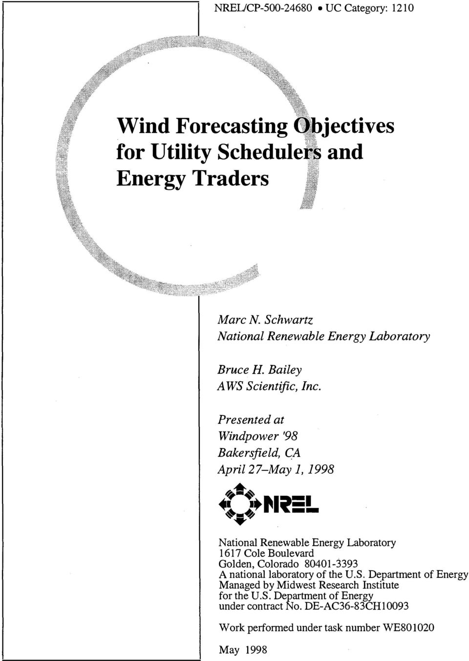 Presented at Windpower '98 Bakersfield, GA April27-May 1, 1998 t =......., -- 'lo.