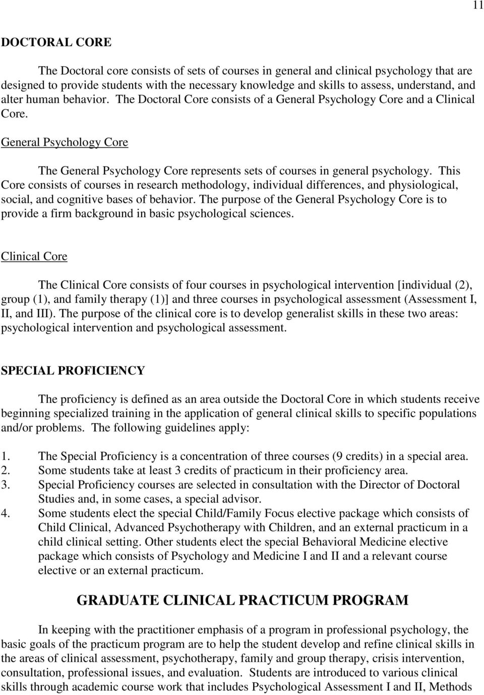 General Psychology Core The General Psychology Core represents sets of courses in general psychology.