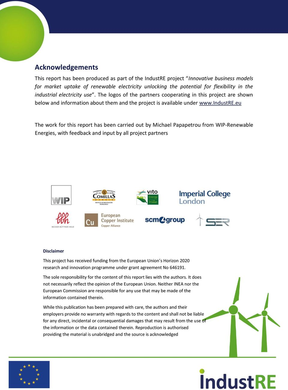 eu The work for this report has been carried out by Michael Papapetrou from WIP-Renewable Energies, with feedback and input by all project partners Disclaimer This project has received funding from