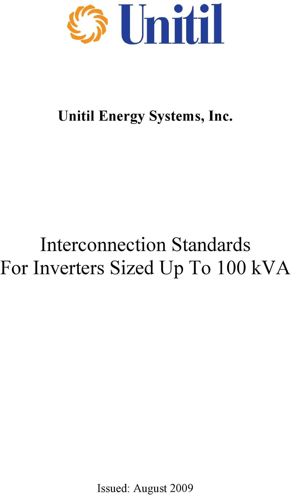 For Inverters Sized Up To