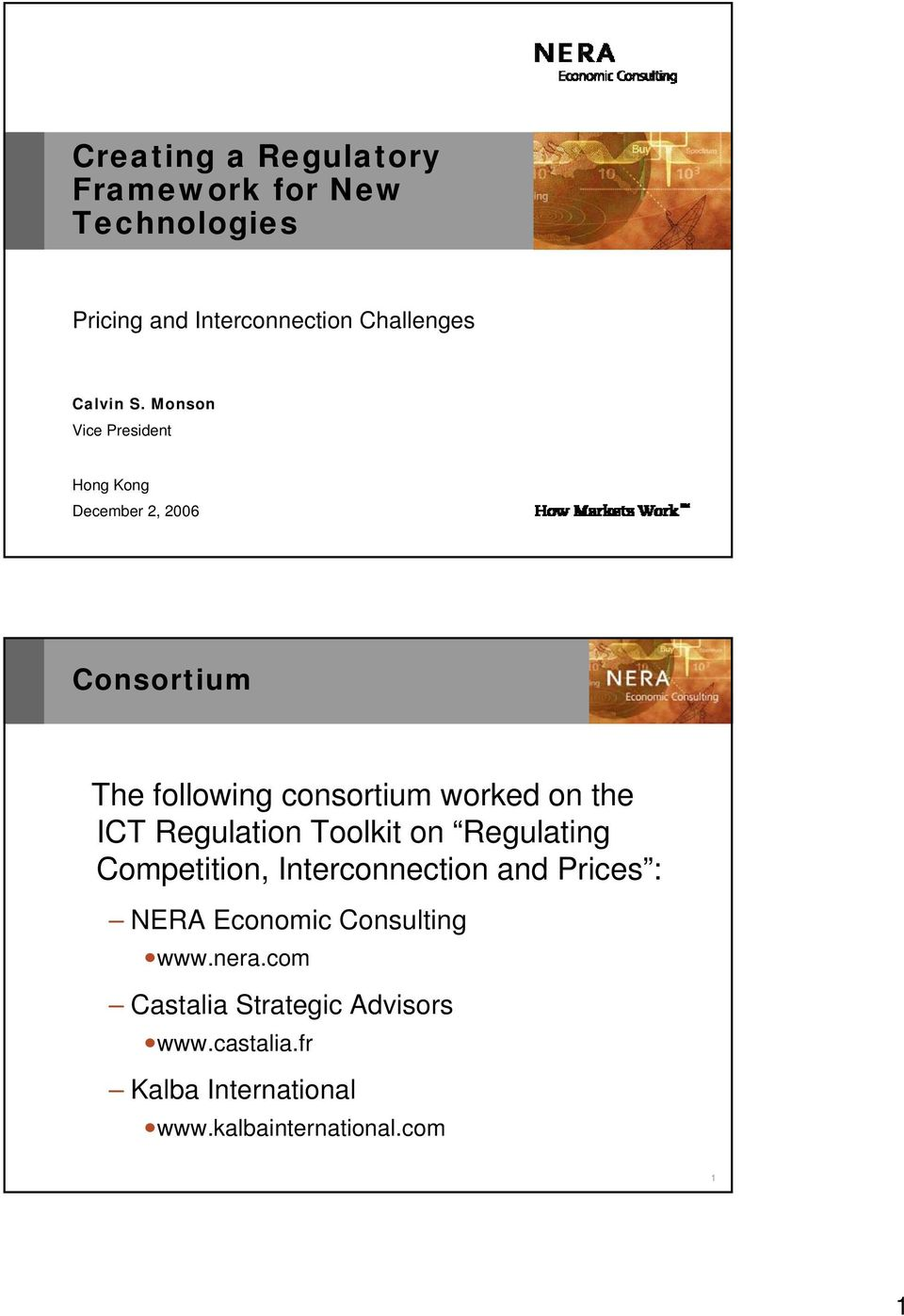 Regulation Toolkit on Regulating Competition, Interconnection and Prices : NERA Economic Consulting