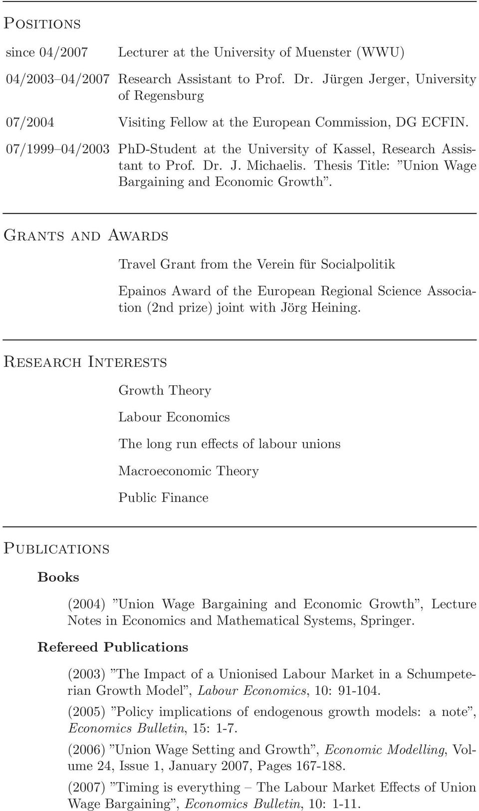 Thesis Title: Union Wage Bargaining and Economic Growth.
