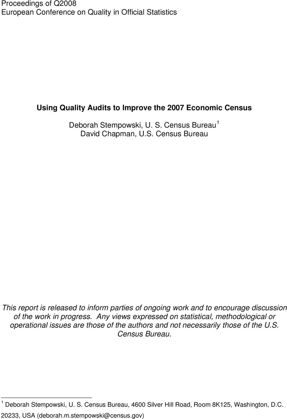 Any views expressed on statistical, methodological or operational issues are those of the authors and not necessarily those of the U.S. Census Bureau.