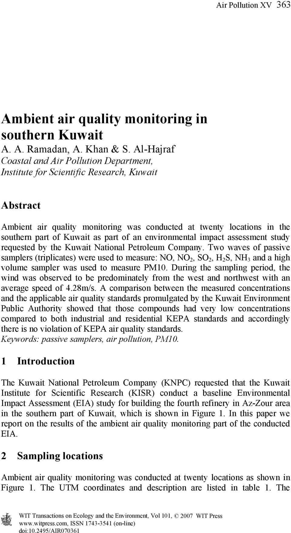 part of an environmental impact assessment study requested by the Kuwait National Petroleum Company.