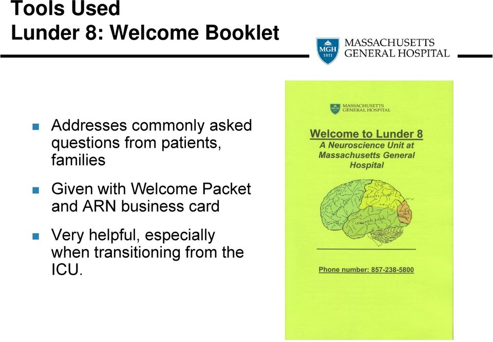 Given with Welcome Packet and ARN business card