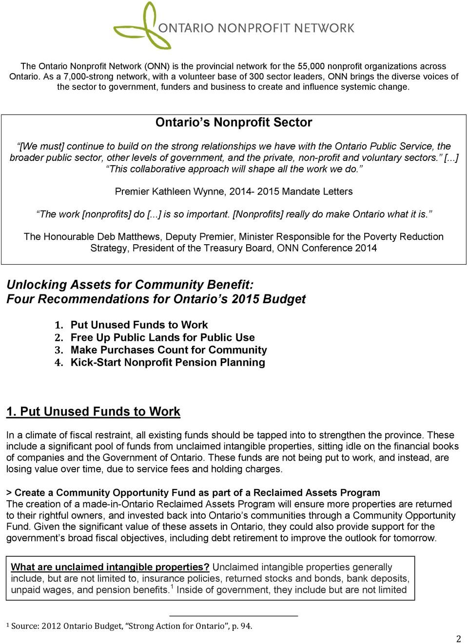 Ontario s Nonprofit Sector [We must] continue to build on the strong relationships we have with the Ontario Public Service, the broader public sector, other levels of government, and the private,