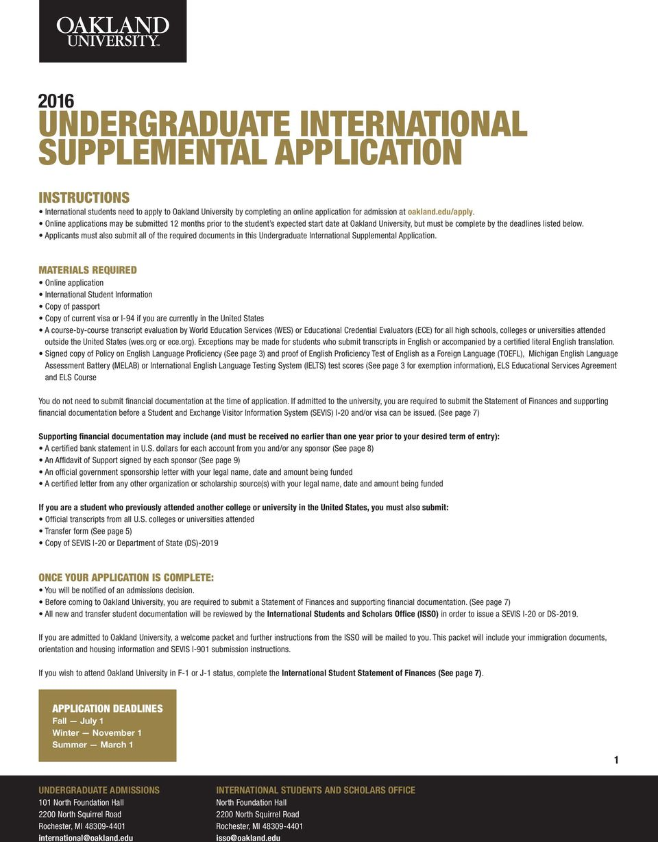 Applicants must also submit all of the required documents in this Undergraduate International Supplemental Application.