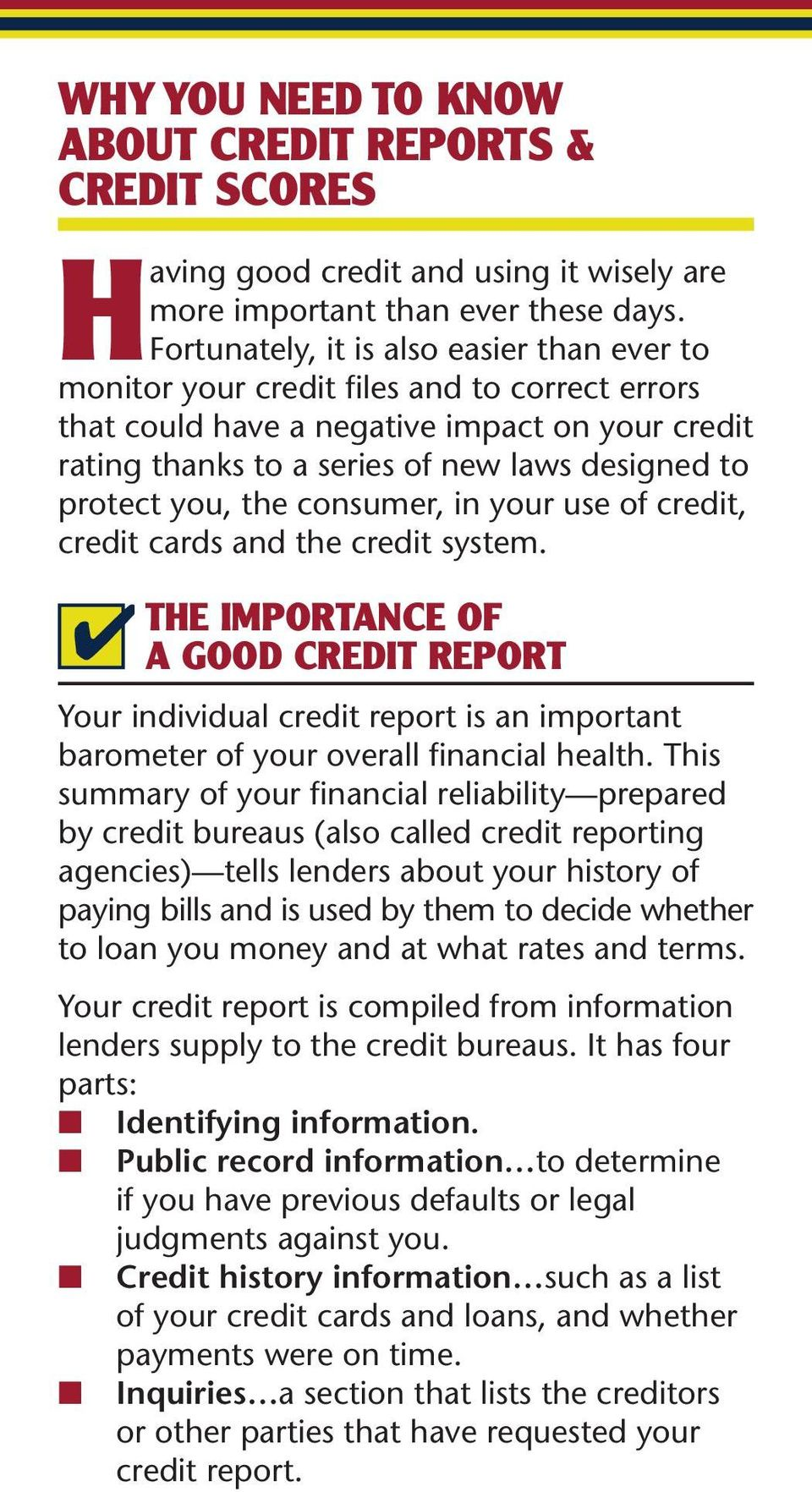 you, the consumer, in your use of credit, credit cards and the credit system.