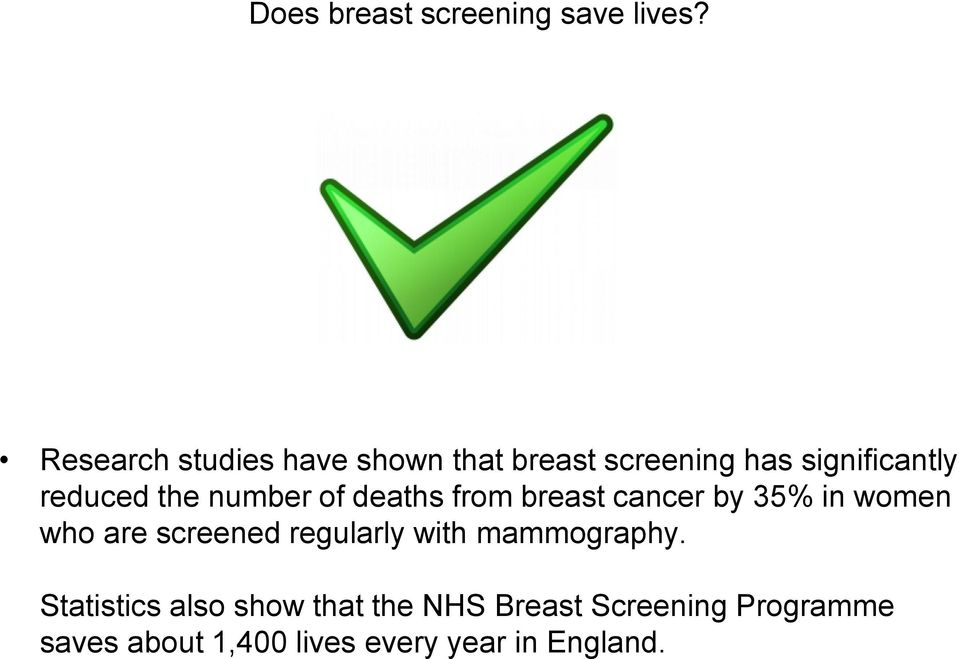 number of deaths from breast cancer by 35% in women who are screened regularly