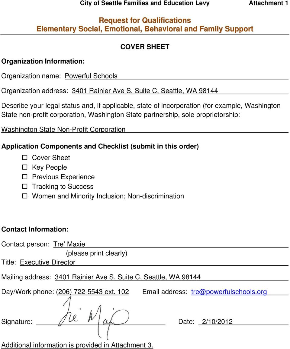 non-profit corporation, Washington State partnership, sole proprietorship: Washington State Non-Profit Corporation Application Components and Checklist (submit in this order) Cover Sheet Key People