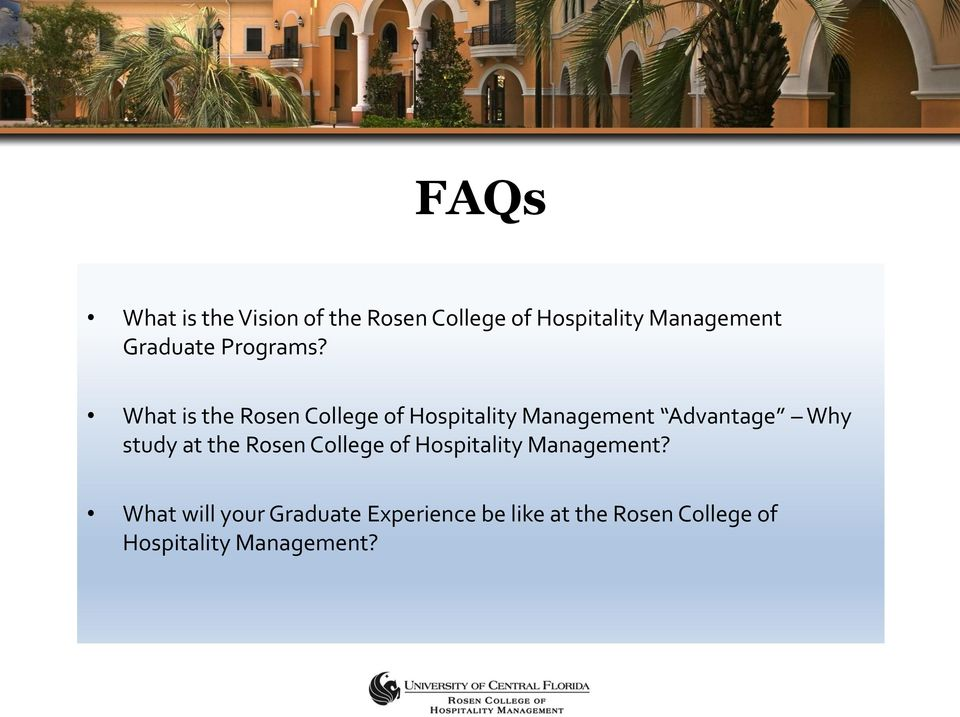 What is the Rosen College of Hospitality Management Advantage Why study at