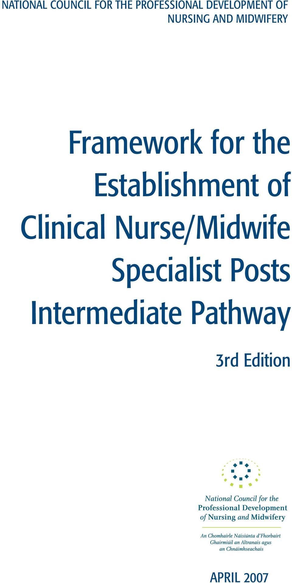 for the Establishment of Clinical Nurse/Midwife