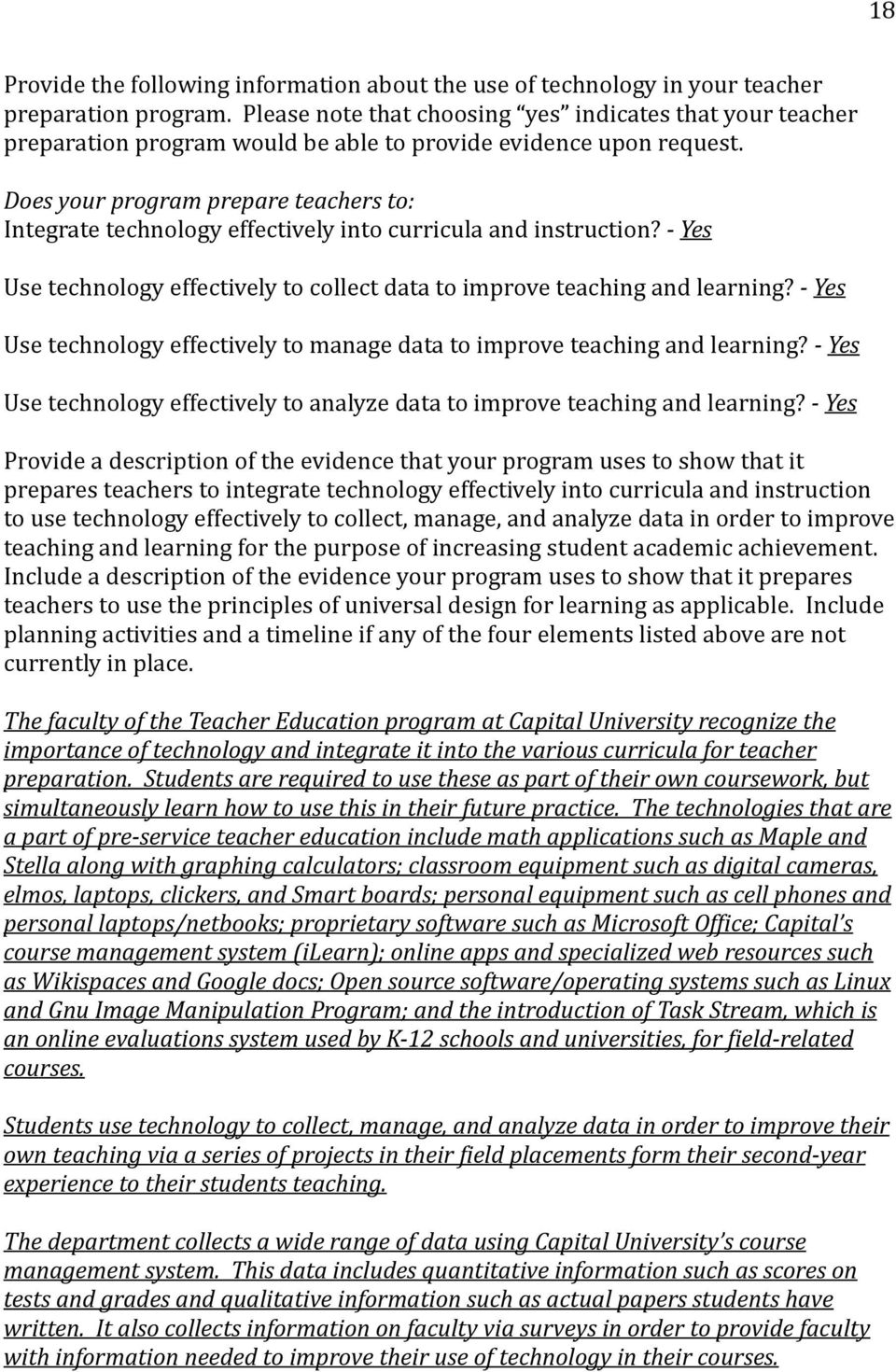 Does your program prepare teachers to: Integrate technology effectively into curricula and instruction? - Use technology effectively to collect data to improve teaching and learning?