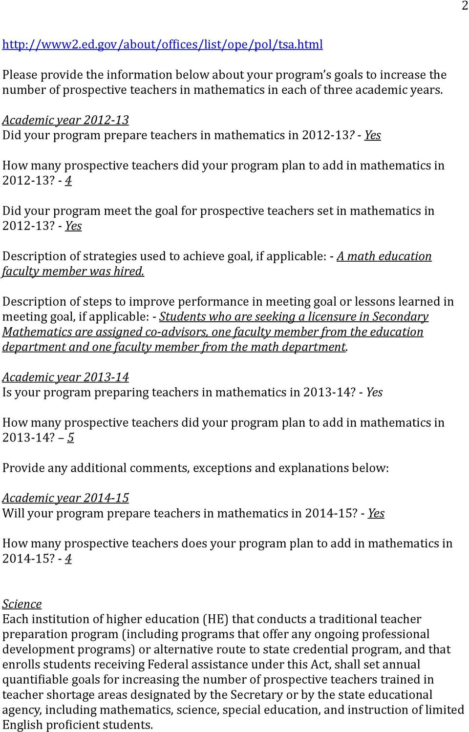 Academic 2012-13 Did your program prepare teachers in mathematics in 2012-13? - How many prospective teachers did your program plan to add in mathematics in 2012-13?