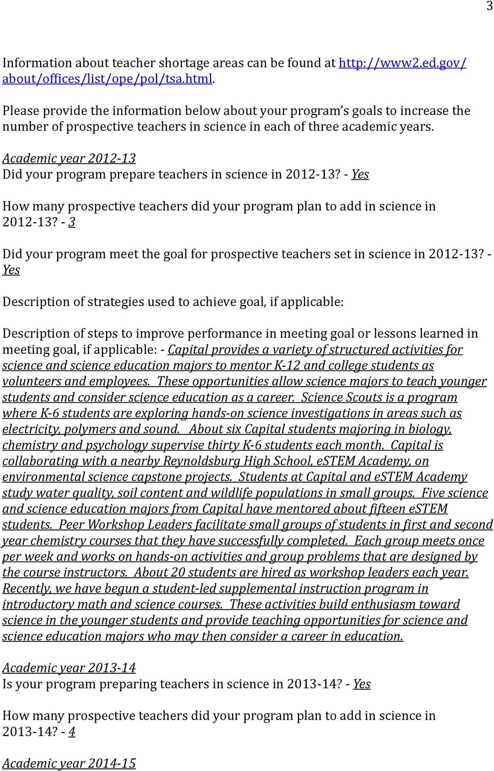 Academic 2012-13 Did your program prepare teachers in science in 2012-13? - How many prospective teachers did your program plan to add in science in 2012-13?