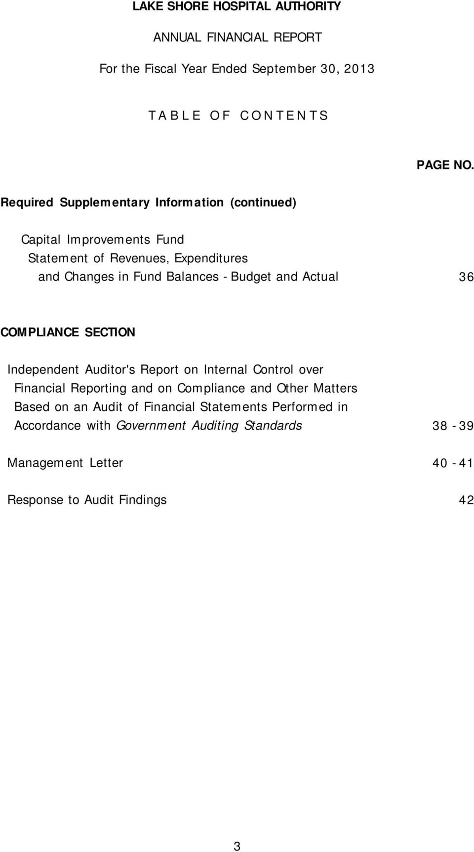 and Actual 36 COMPLIANCE SECTION Independent Auditor's Report on Internal Control over Financial Reporting and on Compliance and Other Matters