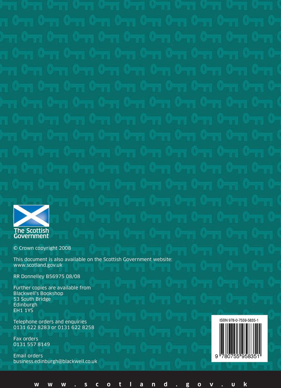 Edinburgh EH1 1YS Telephone orders and enquiries 0131 622 8283 or 0131 622 8258 ISBN 978-0-7559-5835-1 Fax