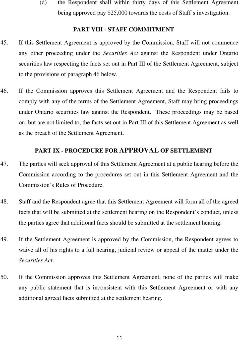 facts set out in Part III of the Settlement Agreement, subject to the provisions of paragraph 46
