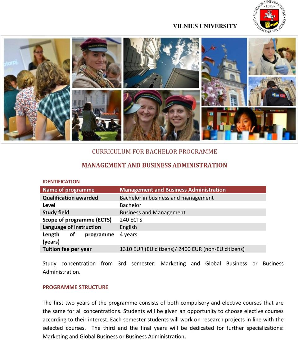 2400 EUR (non-eu citizens) Study concentration from 3rd semester: Marketing and Global Business or Business Administration.