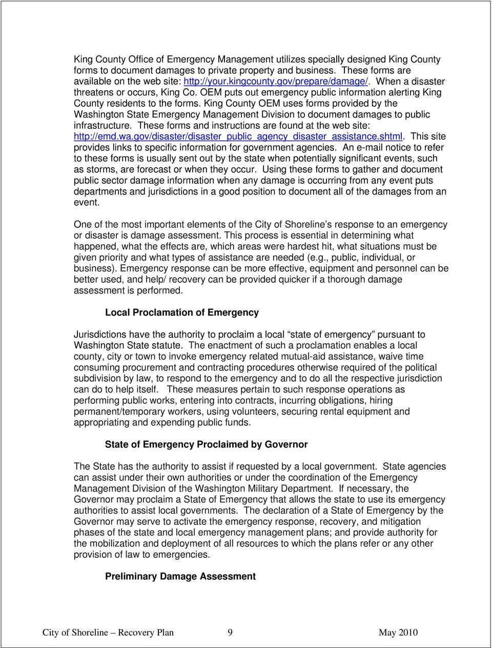 King County OEM uses forms provided by the Washington State Emergency Management Division to document damages to public infrastructure.
