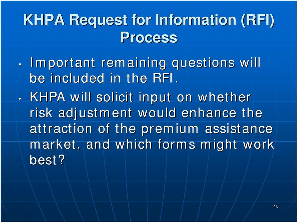 KHPA will solicit input on whether risk adjustment would