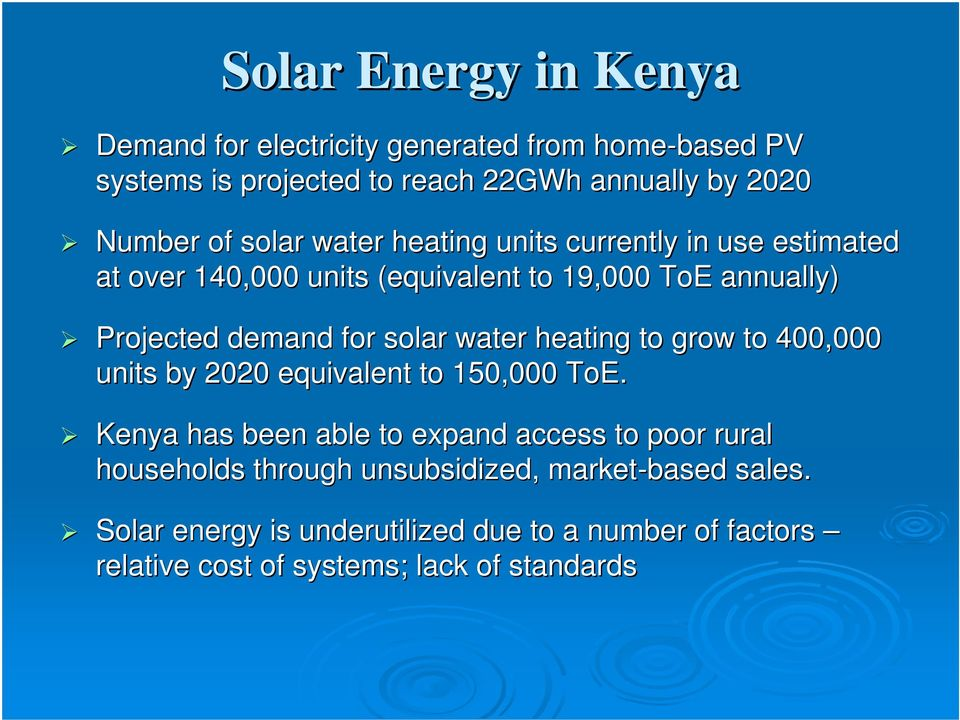 water heating to grow to 400,000 units by 2020 equivalent to 150,000 ToE.