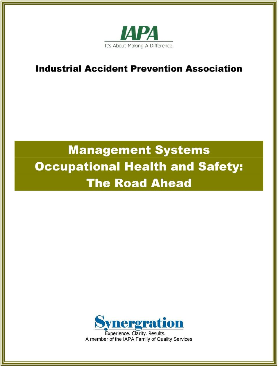 Occupational Health and Safety: The