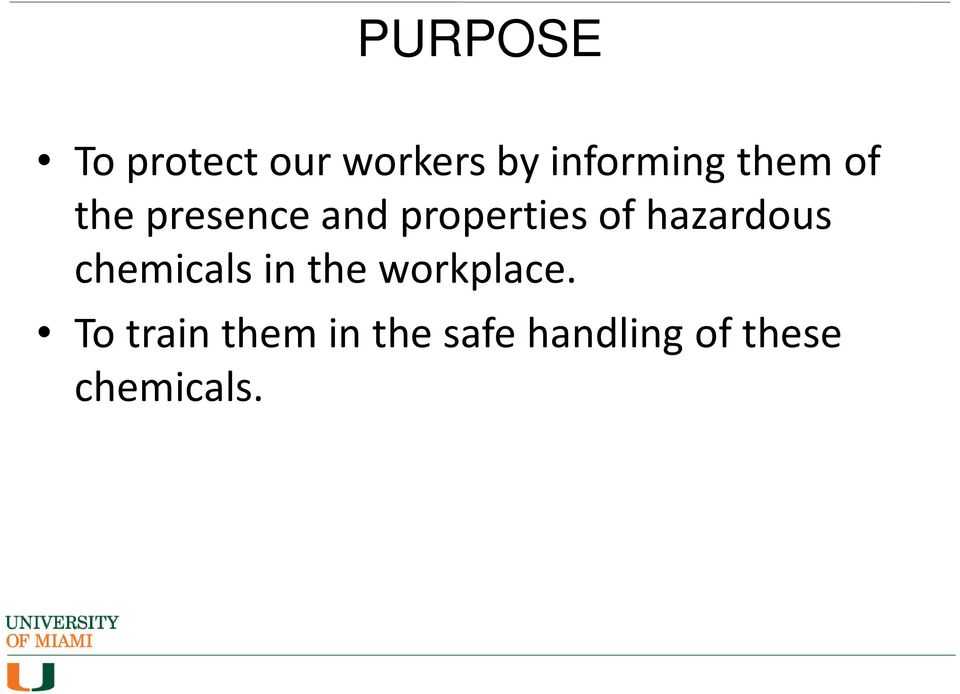 hazardous chemicals in the workplace.