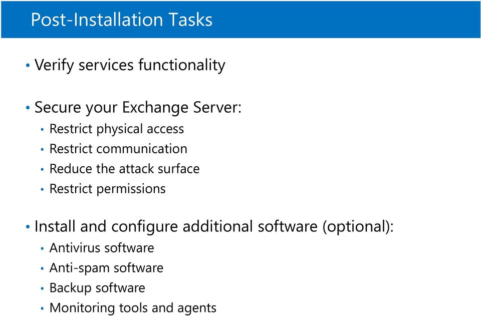 surface Restrict permissions Install and configure additional software