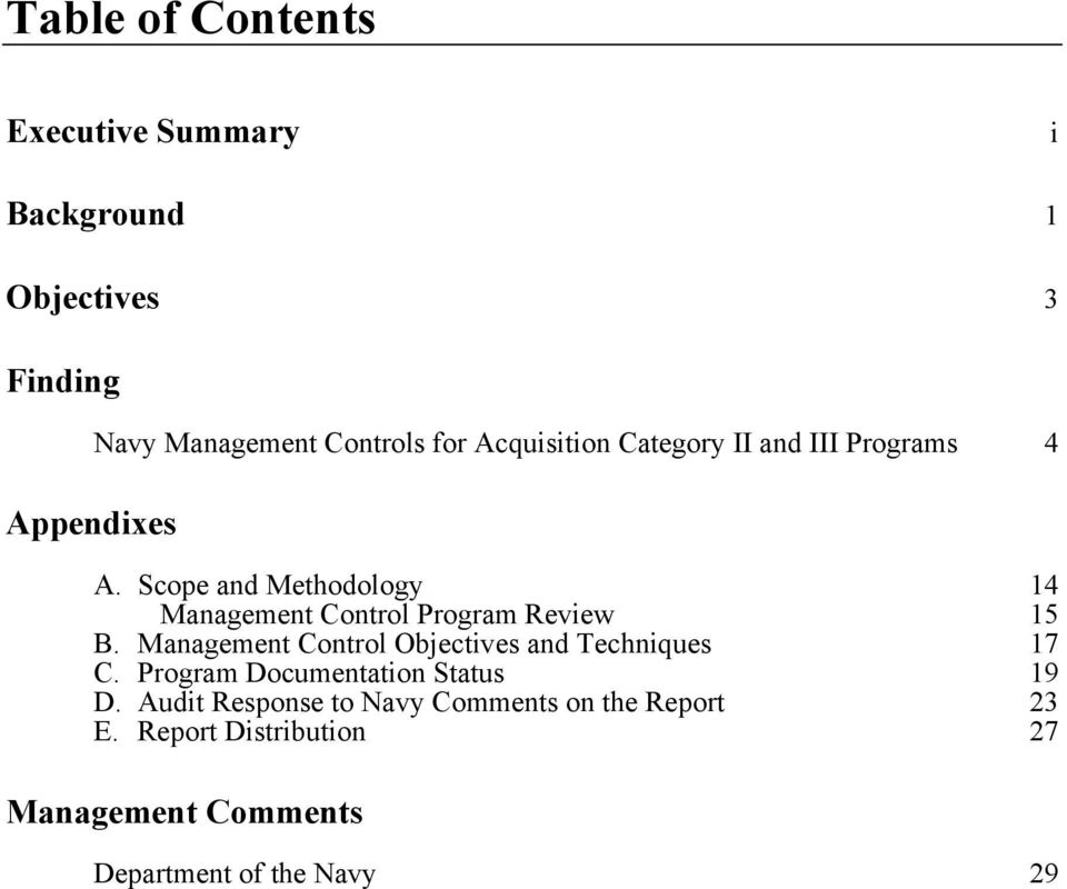 Scope and Methodology 14 Management Control Program Review 15 B.