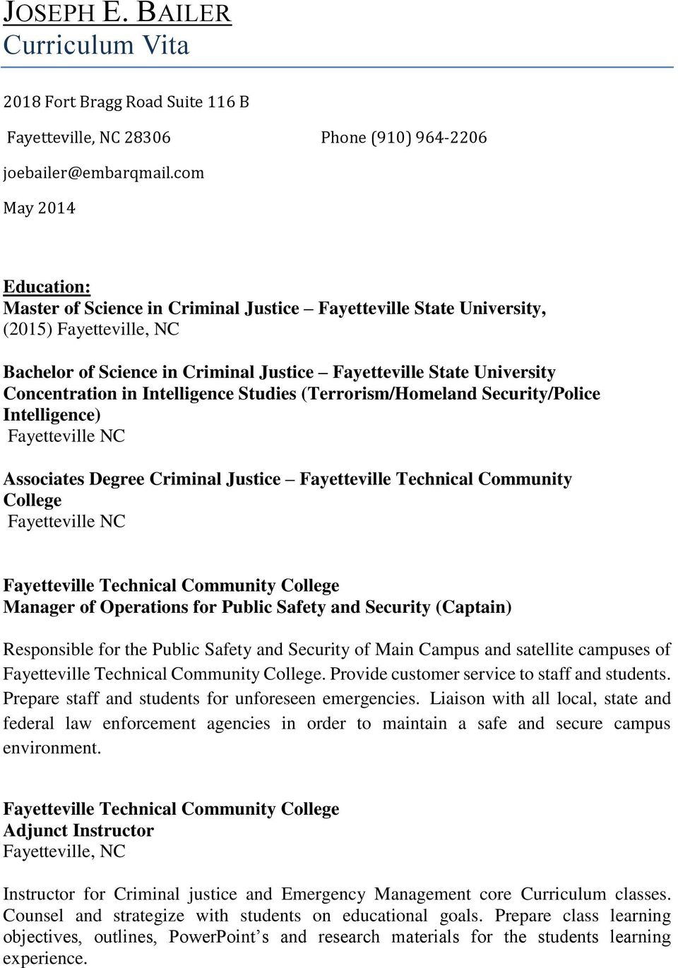 Concentration in Intelligence Studies (Terrorism/Homeland Security/Police Intelligence) Fayetteville NC Associates Degree Criminal Justice Fayetteville Technical Community College Fayetteville NC
