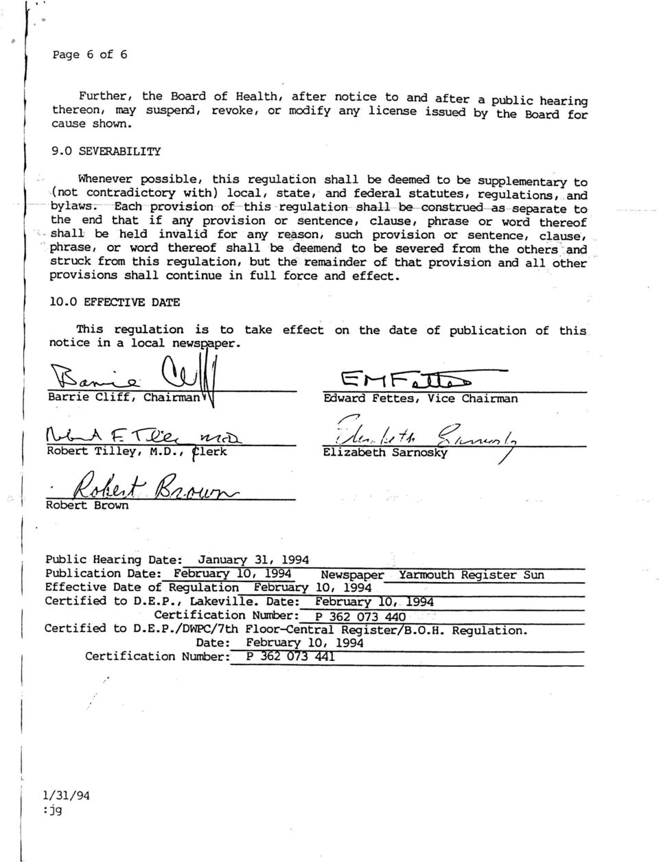 Date: February 10, 1994 Certified to D.E.P./DWPC/lth Floor-Central Register/B.0.H. Regulation.