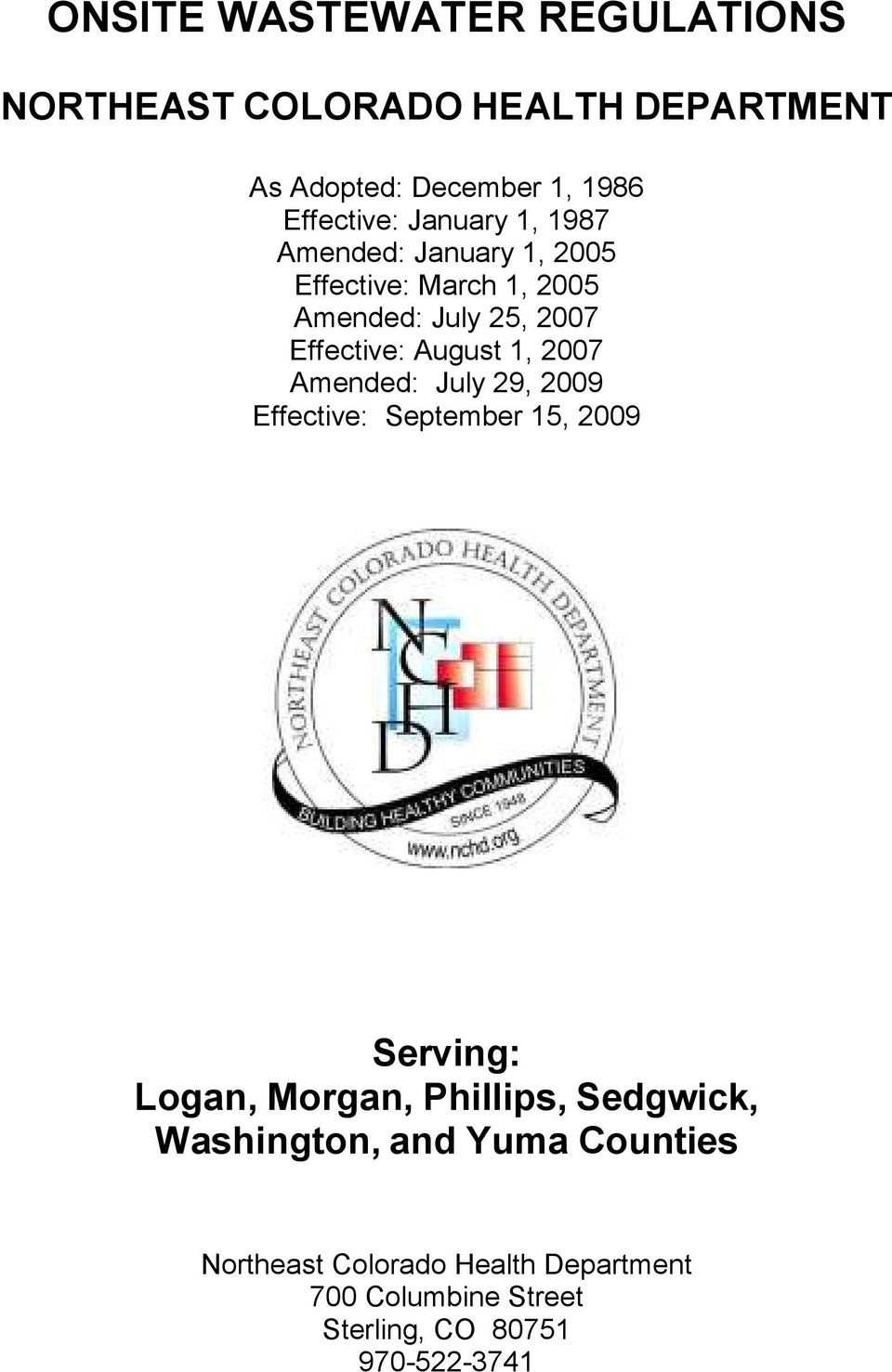 2007 Amended: July 29, 2009 Effective: September 15, 2009 Serving: Logan, Morgan, Phillips, Sedgwick,