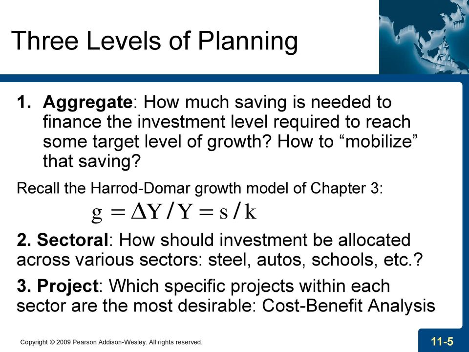 How to mobilize that saving? Recall the Harrod-Domar growth model of Chapter 3: g Y / Y s / k 2.