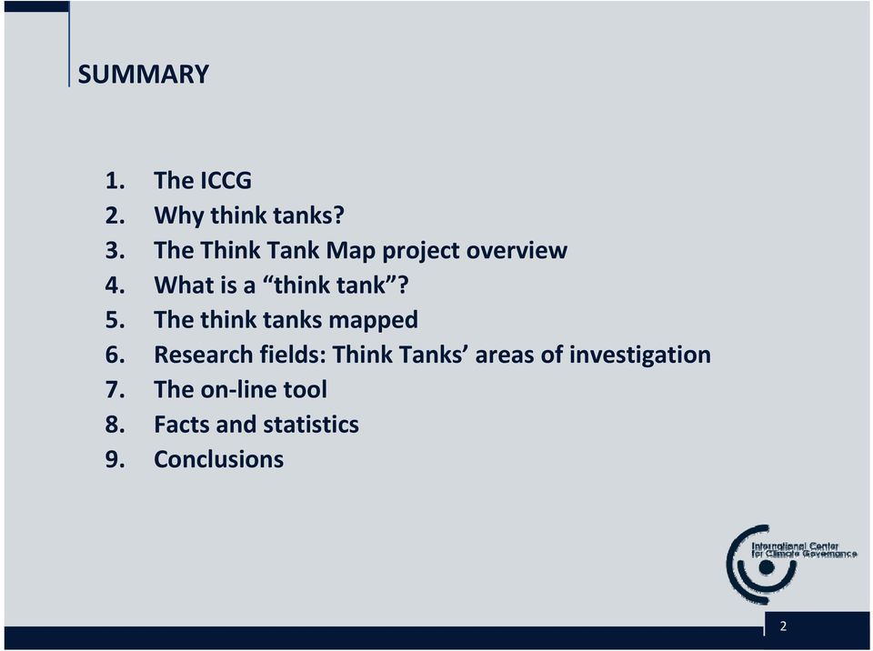 5. The think tanks mapped 6.