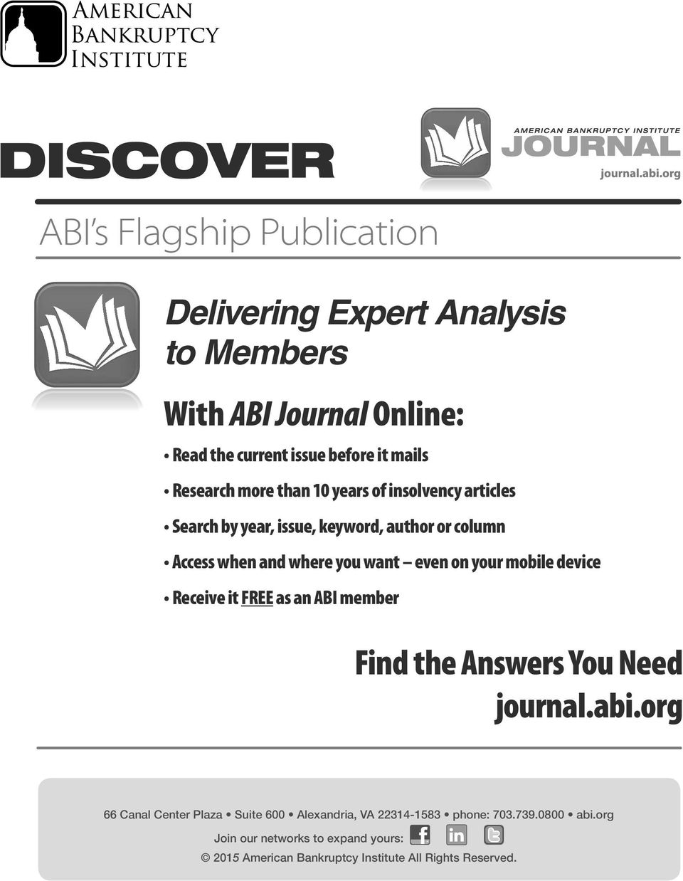 even on your mobile device Receive it free as an ABI member Find the Answers You Need journal.abi.