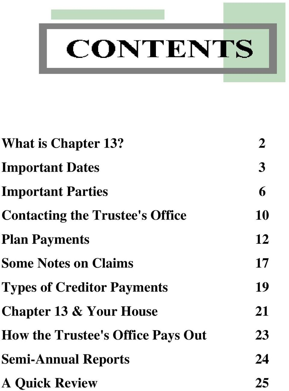 Office 10 Plan Payments 12 Some Notes on Claims 17 Types of