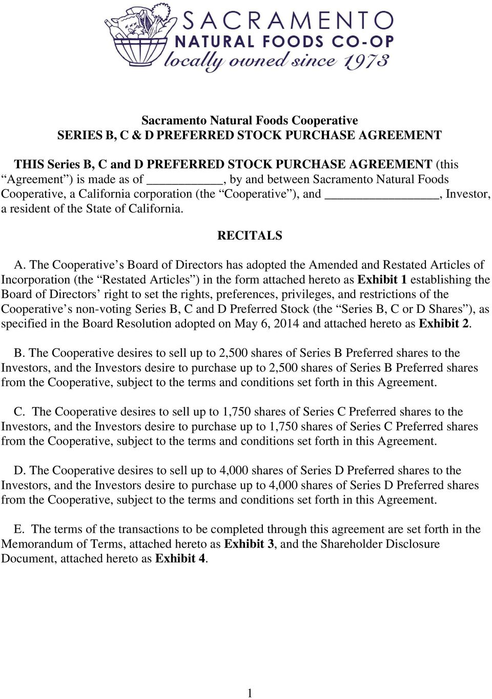 The Cooperative s Board of Directors has adopted the Amended and Restated Articles of Incorporation (the Restated Articles ) in the form attached hereto as Exhibit 1 establishing the Board of