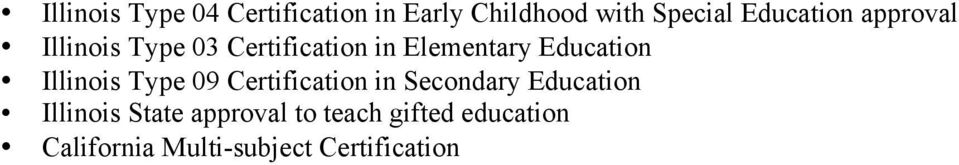 Education Illinois Type 09 Certification in Secondary Education