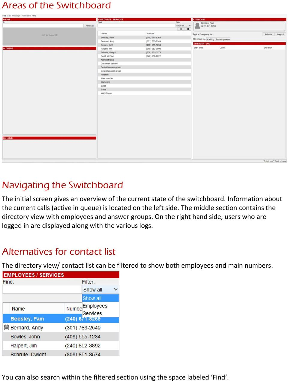 The middle section contains the directory view with employees and answer groups.
