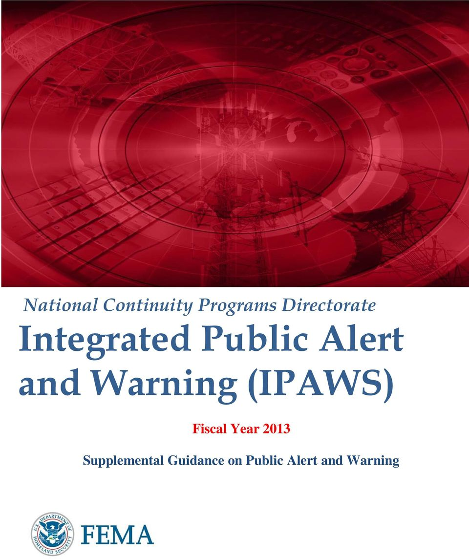 and Warning (IPAWS) Fiscal Year 2013