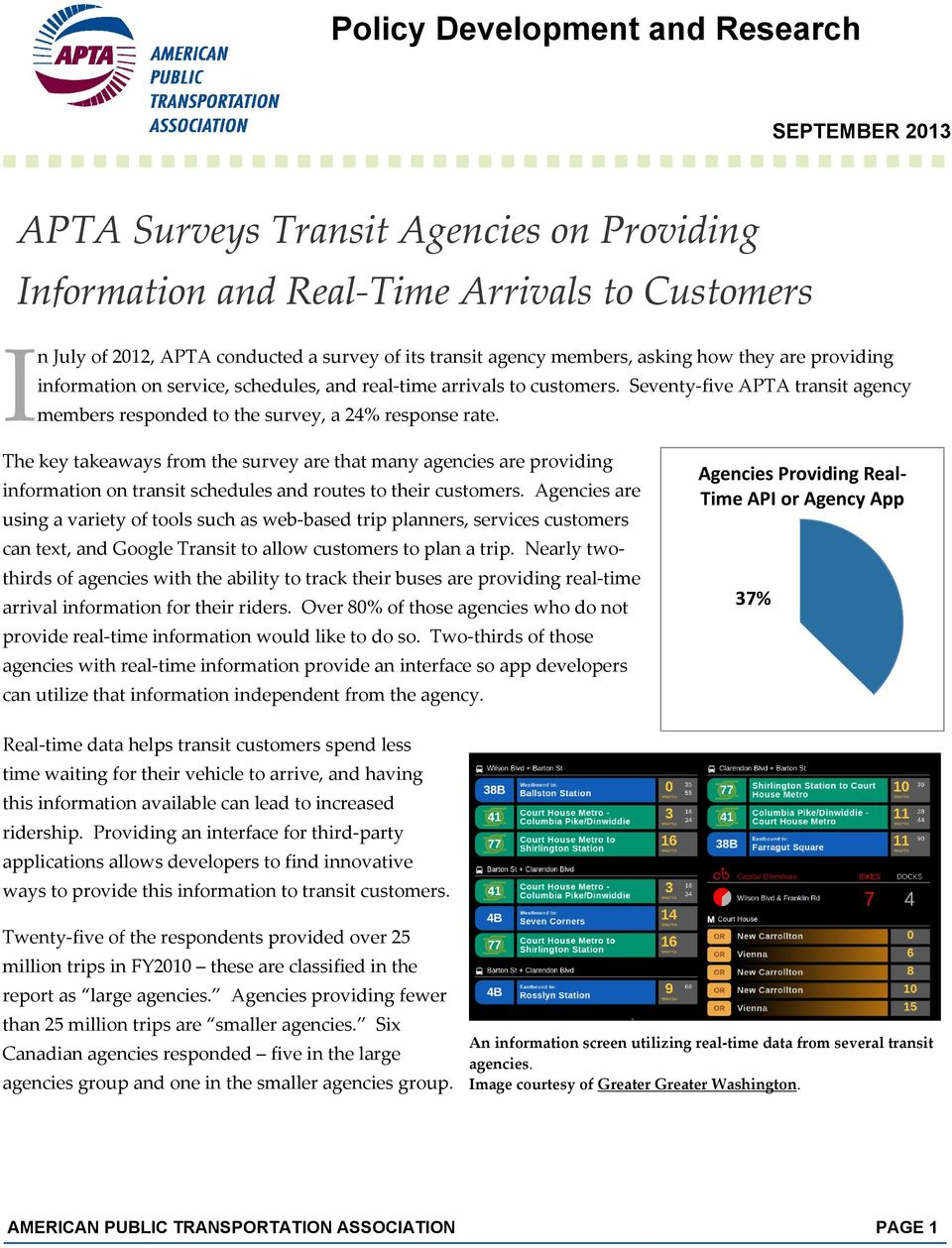 The key takeaways from the survey are that many agencies are providing information on transit schedules and routes to their customers.