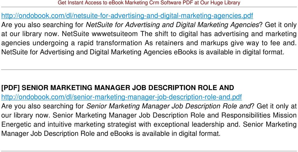 NetSuite for Advertising and Digital Marketing Agencies ebooks is [PDF] SENIOR MARKETING MANAGER JOB DESCRIPTION ROLE AND http://ondobook.com/dl/senior-marketing-manager-job-description-role-and.