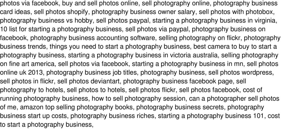 photography business accounting software, selling photography on flickr, photography business trends, things you need to start a photography business, best camera to buy to start a photography